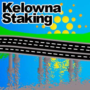 Kelowna Staking